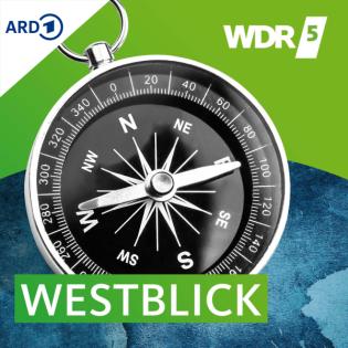 WDR 5 Westblick Ganze Sendung (30.08.2021)