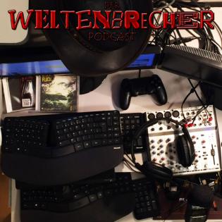 Weltenbrecher - Housekeeping #001 - Weltenbrecher Podcast