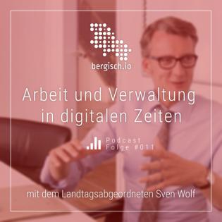 #011 Arbeit und Verwaltung in Digitalen Zeiten