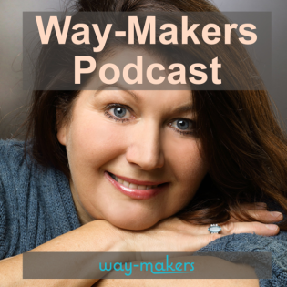 #11 Way-Makers-Podcast