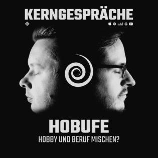#95 Hobufe: Hobby und Beruf mischen?