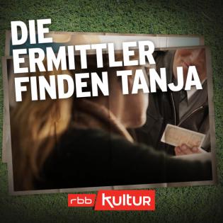 Christin und ihre Mörder (6/8) - Die Ermittler finden Tanja