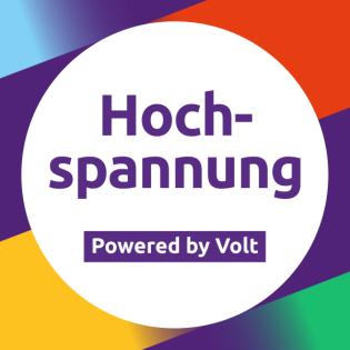 #Wahlprogrammfolge: Generation Europa - mit Rebekka & Hans-Günter - Hochspannung Podcast