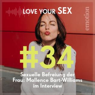 Sexuelle Befreiung der Frau: Mallence Bart-Williams im Interview