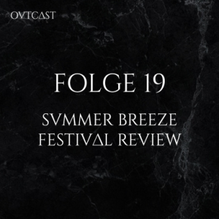 Folge 19 | Summer Breeze 2019 | Festival Review