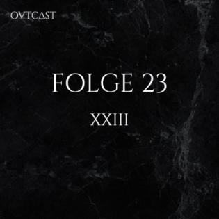 Folge 23   XXIII