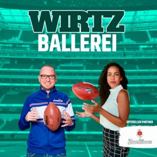 WIRTZBALLEREI WK 2 - NFL Gameday Preview mit Emily Wirtz und Detti   Footballerei