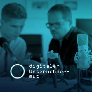 #63 - Dominik Mandl & Hartmut König - Digitale Erlebnisse im Mittelstand