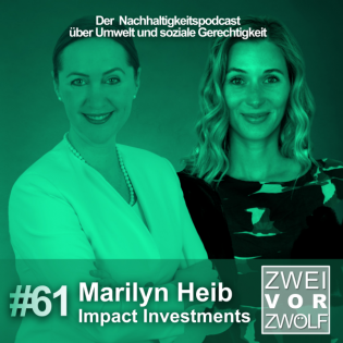 #61 Marilyn Heib – Impact Investments