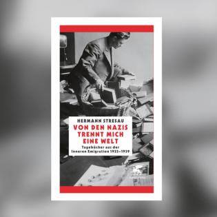 Hermann Stresau – Von den Nazis trennt mich eine Welt