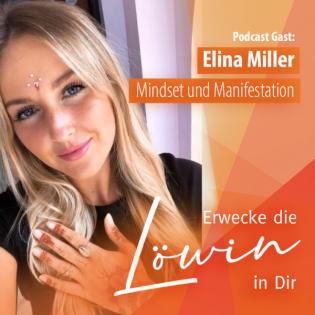#65 Erschaffe dir das Leben deiner Träume - Im Gespräch mit Elina Miller