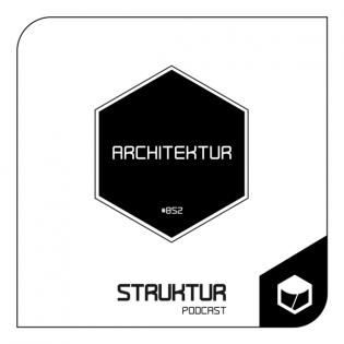 Architektur - Struktur Podcast #052