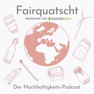 Fairquatscht - Folge 49 - Nachhaltigkeit in der Film- und Fernsehbranche
