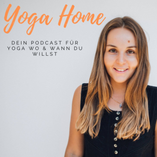 #67 - SPECIAL 2 Jahre Podcast YOGA HOME 60 Min Yoga - Finding Connection (alle Level)