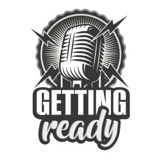 Getting Ready - Folge 128 - Achtung: Bleibe Gesund vor Hochzeitsreportagen!