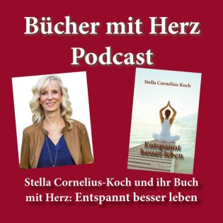 Stella Cornelius-Koch und ihr Buch mit Herz: Entspannt besser leben