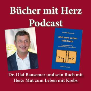Dr. Olaf Bausemer und sein Buch mit Herz: Mut zum Leben mit Krebs