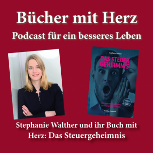 Stephanie Walther und ihr Buch mit Herz: Das Steuergeheimnis