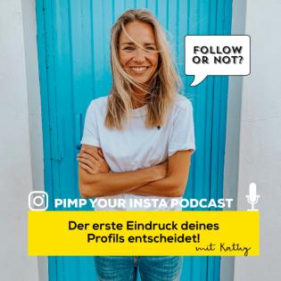 #17 Der erste Eindruck deines Instagram Profils entscheidet!