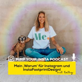 #21 Mein Warum für Instagram und mein Business!