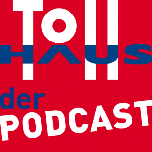 Folge 24 – TollOUT - Tollhaus goes out