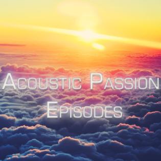 Acoustic Passion Episode 025 – Daniel Kandi Special Set