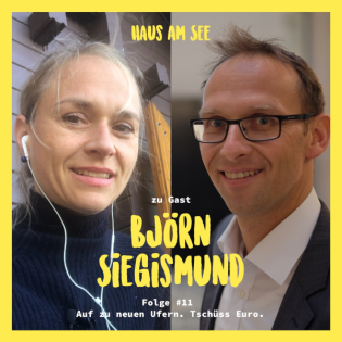 Björn Siegismund - Auf zu neuen Ufern. Tschüss Euro?