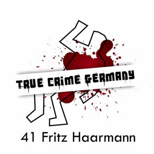 #41 Fritz Haarmann
