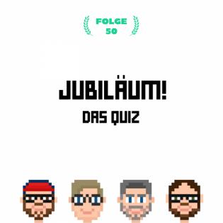 Jubiläum! Das Quiz (Folge 50)