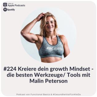 #224 Kreiere dein growth Mindset - die besten Werkzeuge mit Malin Peterson