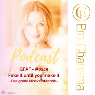 GFAF - #0145 Fake it until you make it