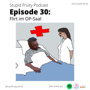 #30 Flirt im OP-Saal