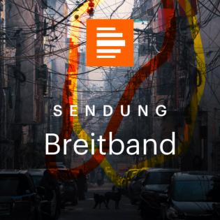Der digitale Wahlkampf ist hier - Breitband Sendungsüberblick