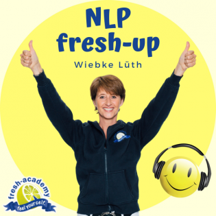 """NLP-fresh-up 563: Leben mal ohne Ziele? Entscheidet das """"Universum"""" oder Du?"""