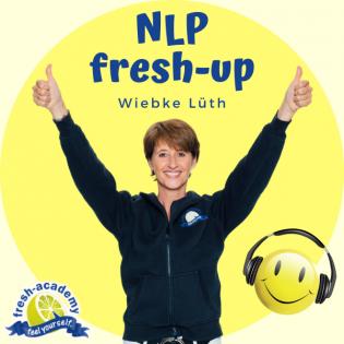 NLP-fresh-up 573: Coaching - schule Deine Wahrnehmung! Happy Birthday Philipp!