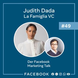 Der Talk #49 – Talent als wertvollste Ressource & warum es nie zu viel Risiko gibt mit Judith Dada (La Famiglia VC)