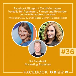 Die Experten #36 – Facebook Blueprint Zertifizierungen: Vorteile für Agenturen, Firmen und Bewerber