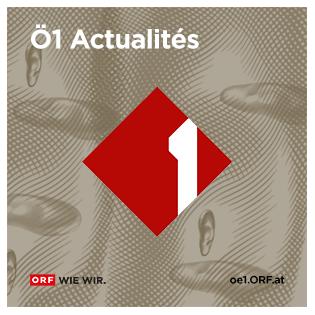 Ö1 Infos en français (12.04.2021)