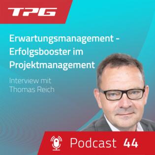 #44 Erwartungsmanagement - Erfolgsbooster im Projektmanagement