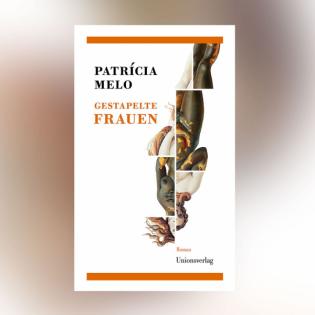 Patrícia Melo - Gestapelte Frauen