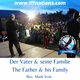2. Der Vater und seine Familie / The Father and his Family - Rev. Mark Irvin