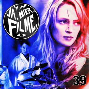 Ep. 39: Kill Bill: Vol. 1 | Coming of Age, Zauberei, vielversprechende Filme
