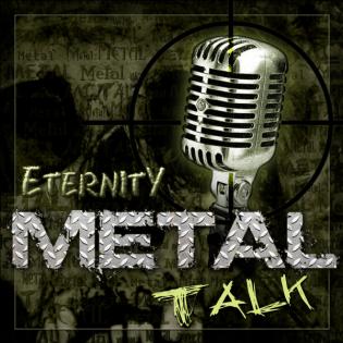 Eternity Metal Talk - #14