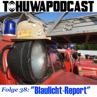 Blaulicht-Report (AZ-Datum: 21.7.2021)