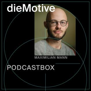PODCASTBOX #2 – Maximilian Mann