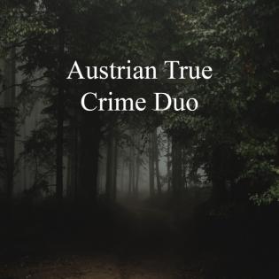 Episode 70: Die eiskalte Raubmörderin Maria Stupka