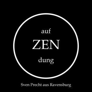 ! on ZENdung ! (Aljoscha 08)