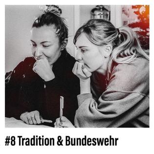 Tradition & Bundeswehr #Folge 8