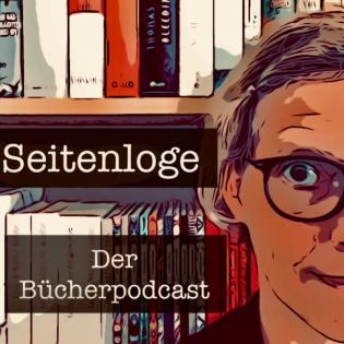 Bücherpodcast Seitenloge - Good reads: Neuerscheinungen Frühjahr 2021