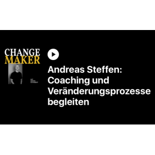 Coaching für die Ohren: Im Interview mit dem Changemaker Podcast
